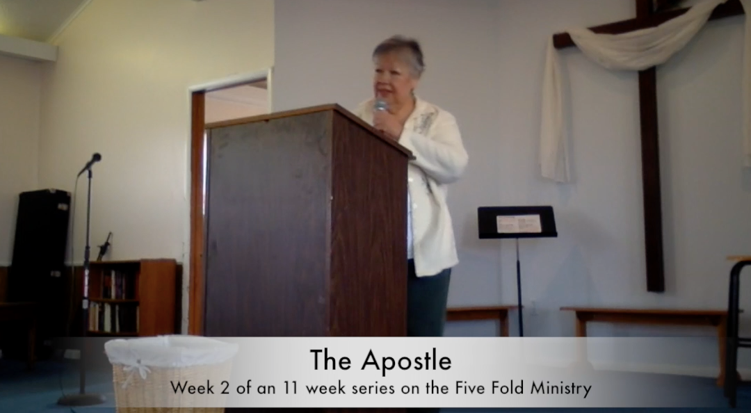 Five Fold Ministry, week 2: The Apostle