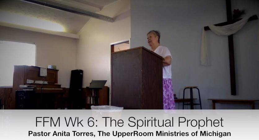 FFM Wk 6: Spiritual Prophet